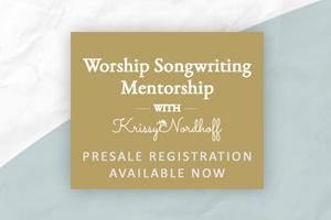 Worship Songwriting Mentorship